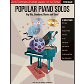 Popular Piano Solos - Grade 5 - Pop Hits, Broadway, Movies and More! John Thompson's Modern Course f